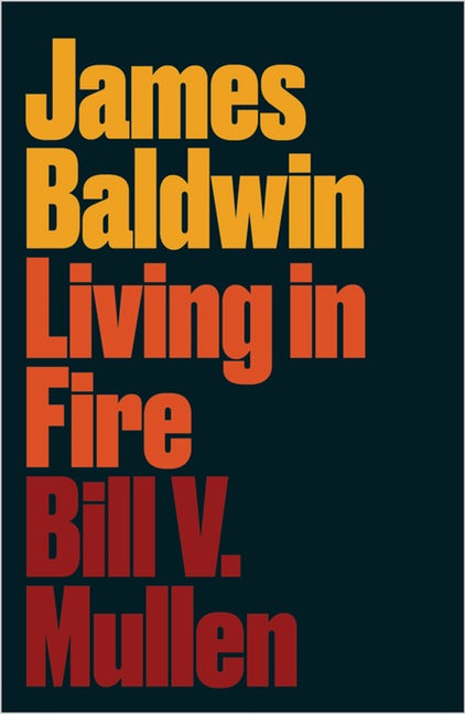 james-baldwin-living-in-fire