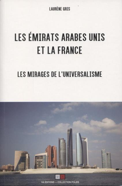 les-emirats-arabes-unis-et-la-france-les-mirages-de-luniversalisme