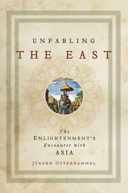 unfabling-the-east-the-enlightenments-encounter-with-asia
