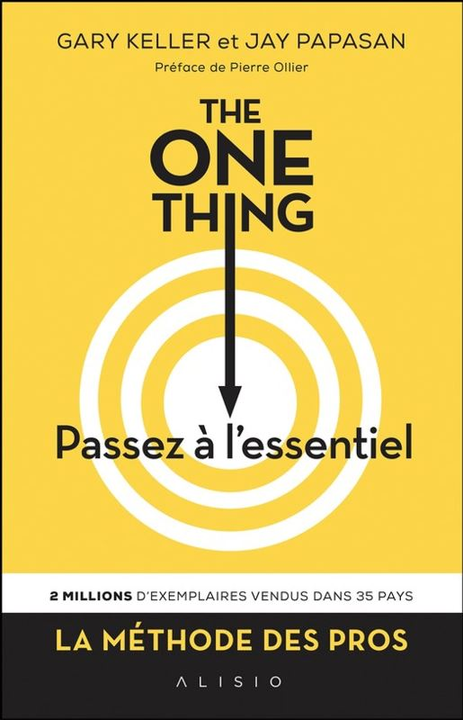 the-one-thing-passez-a-lessentiel