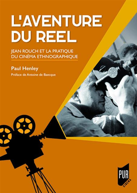 laventure-du-reel-jean-rouch-et-la-pratique-du-cinema-ethnographique