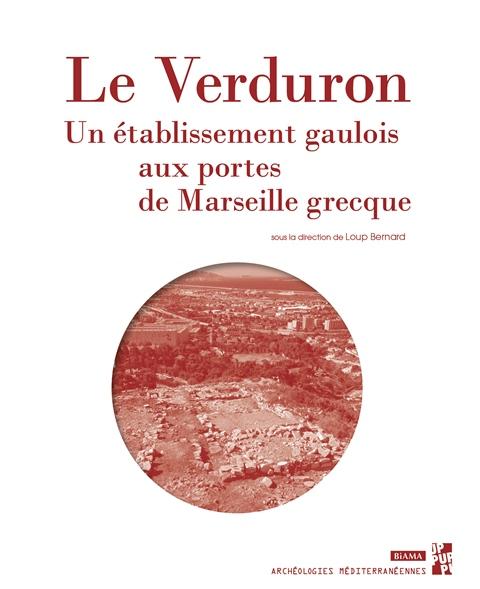 le-verduron-un-etablissement-gaulois-aux-portes-de-marseille-grecque