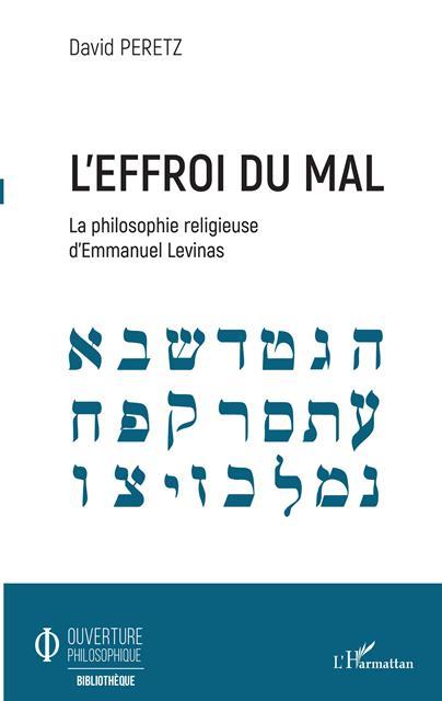 leffroi-du-mal-la-philosophie-religieuse-demmanuel-levinas