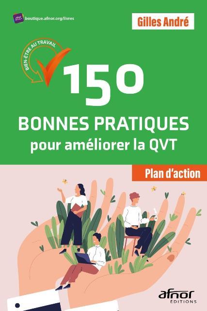 150-bonnes-pratiques-pour-ameliorer-la-qvt