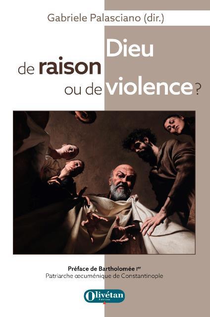 dieu-de-raison-ou-de-violence