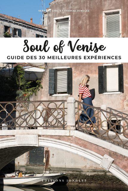 soul-of-venise-guide-des-30-meilleures-experiences