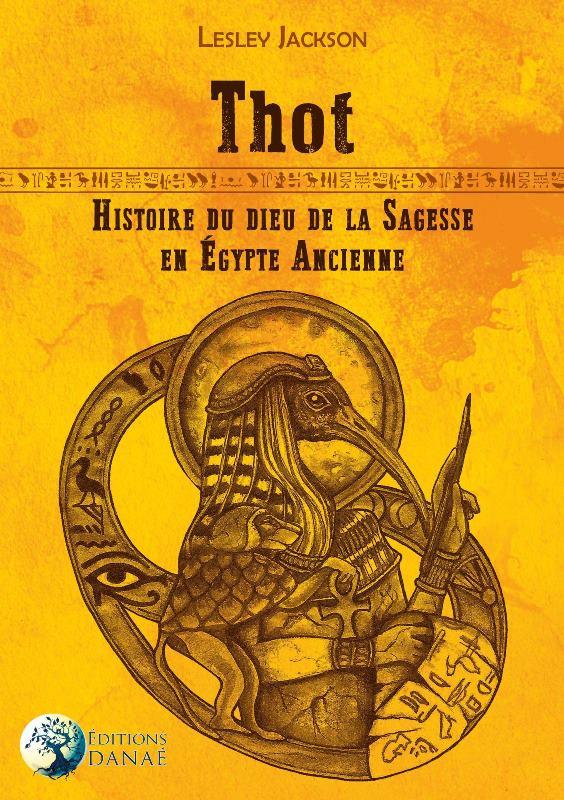thot-histoire-du-dieu-de-la-sagesse-en-egypte-ancienne