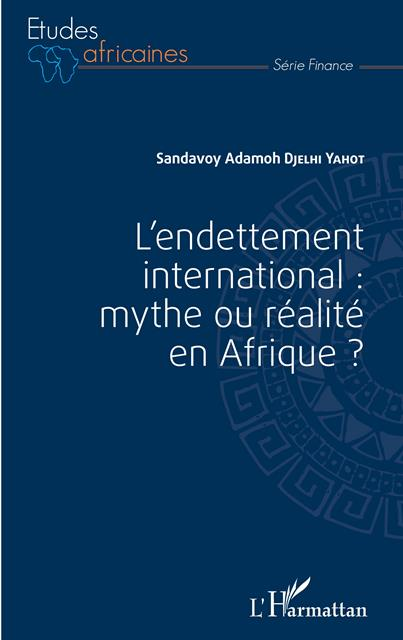 lendettement-international-mythe-ou-realite-en-afrique