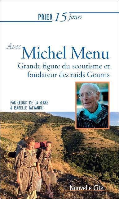 prier-15-jours-avec-michel-menu-fondateur-des-goums